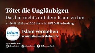 Islam Verstehen - ,,Tötet die Ungläubigen'' - Das hat nichts mit dem Islam zu tun?