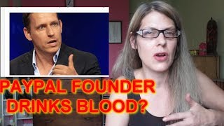 PAYPAL FOUNDER CONSUMES YOUNG PEOPLE'S BLOOD TO STAY YOUNG?