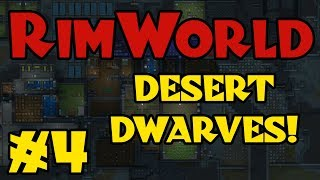 Rimworld - Desert Dwarves! - Episode 2 - Vloggest