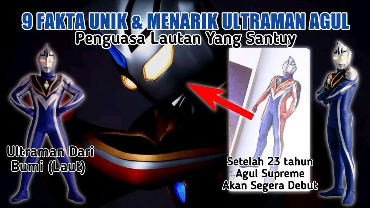 Ultraman Agul Supreme Version || 9 Fakta Unik Ultraman Agul