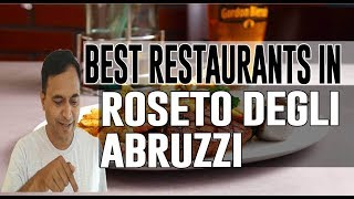 Best Restaurants and Places to Eat in Roseto Degli Abruzzi, Italy