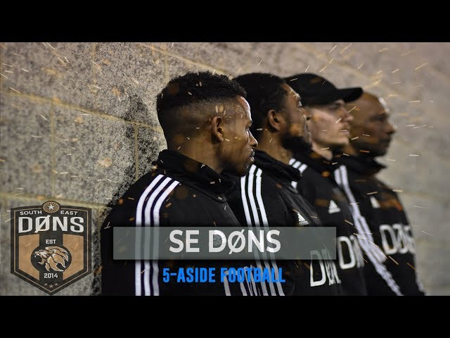 SE DONS | 5 A SIDE FOOTBALL | 1ST LEAGUE GAME
