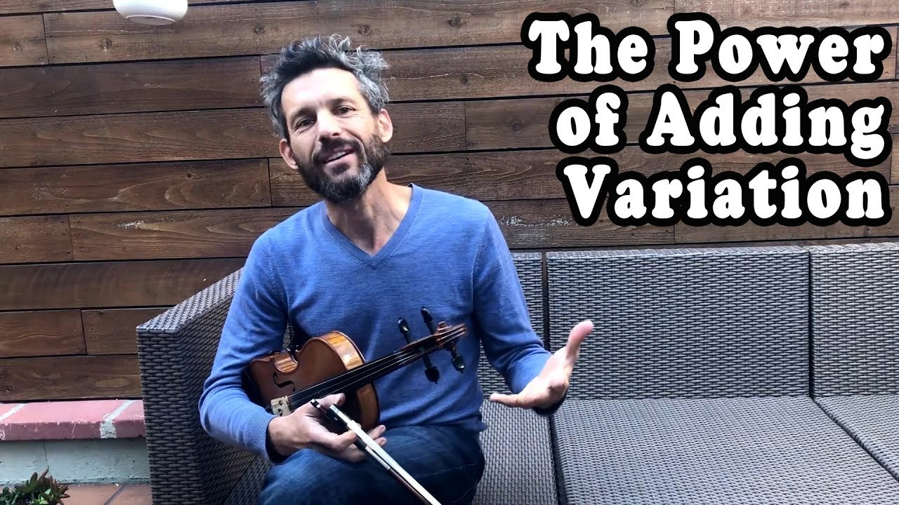 The Power of Adding Variation - Fiddle Lesson