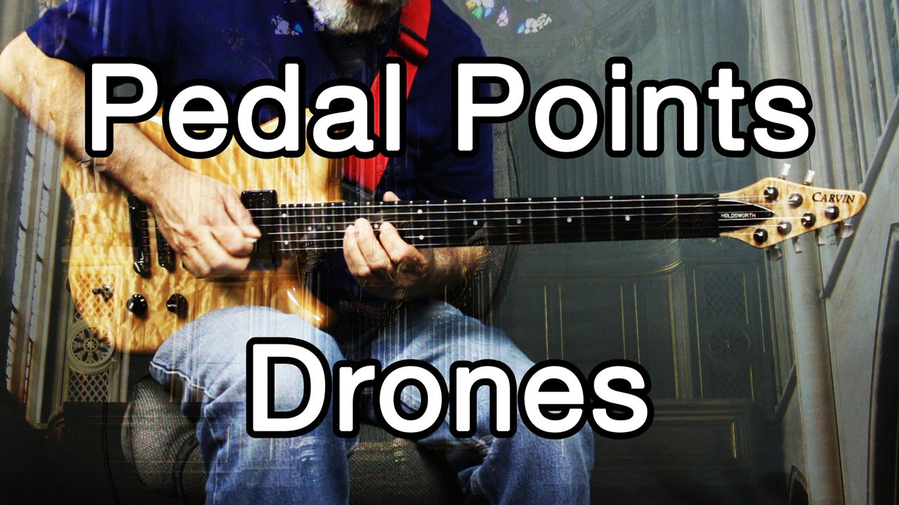 How To Play Ambient Guitar 14 Drones Pedal Points And Pedal