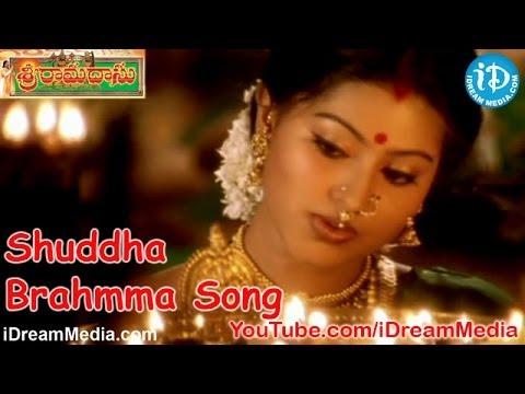 Sri Ramadasu Movie Songs - Shuddha Brahmma Song - Nagarjuna - Sneha - MM Keeravani