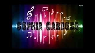 Sophia Cardoso- O Sonho Comanda a Vida
