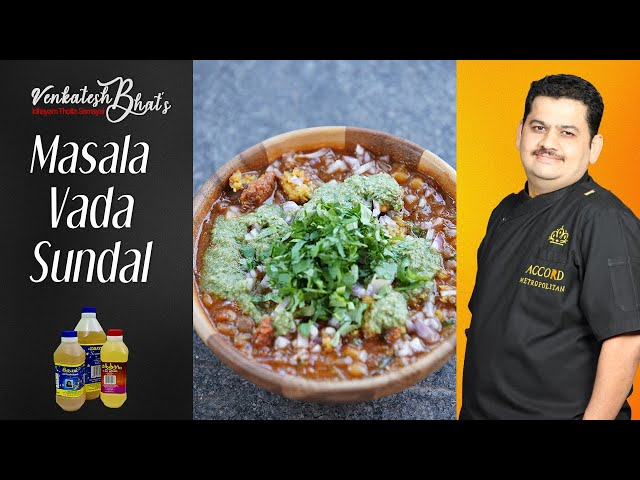 Venkatesh Bhat makes Masala Vada Sundal   recipe in Tamil   MASALA VADA SUNDAL   tasty evening snack
