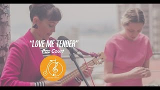 #LBA - Paz Court - Love me Tender