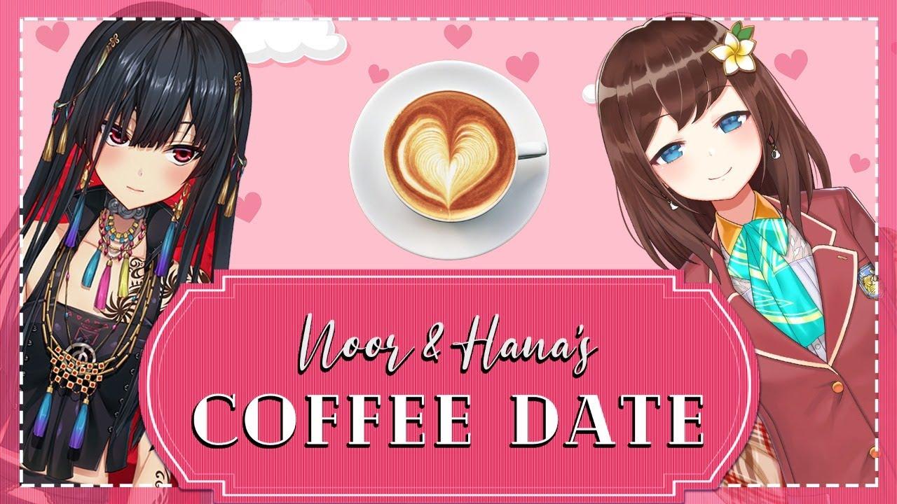 Noor & Hana Macchia Go On A Date 💎♥️☕️【NIJISANJI EN x NIJISANJI ID】