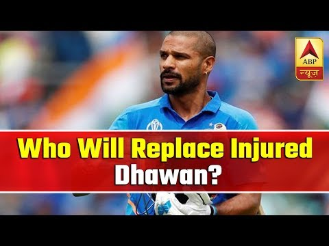 Virat Cup: Who Will Replace Injured Dhawan In WC? | ABP News