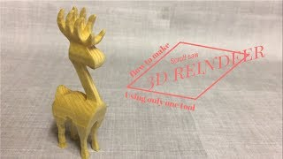 Hi guys this is a video on how I made a little 3 dimensional wooden reindeer. I do not own the plans and I believe this project has