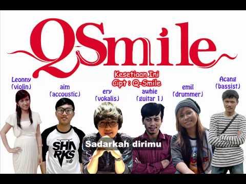 Q-Smile - Kesetiaan Ini (Akustik)