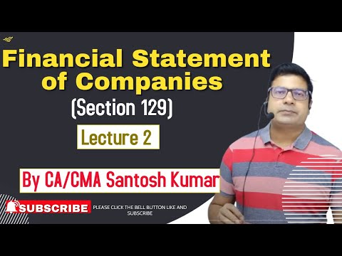 financial statement of  companies (section 129) lecture 3 by santosh kumar (CA/CMA)