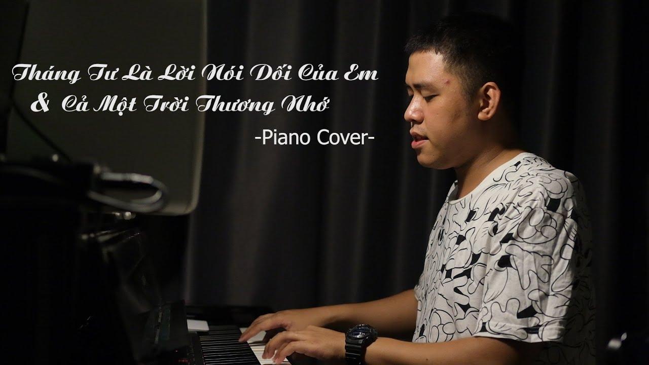 Tháng Tư Là Lời Nói Dối Của Em & Cả Một Trời Thương Nhớ | PianoCover | WeekendPiano
