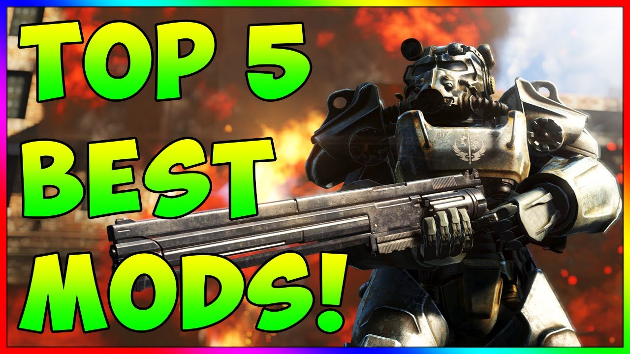 Fallout 4 - TOP 5 Best Mods To Download Right Now! Ep  16 (PS4, XBOX ONE,  PC)