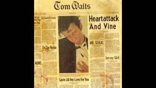 Tom Waits - Mr. Siegal