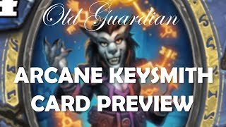 Arcane Keysmith and Minion Tempo Mage (Hearthstone The Witchwood card review)