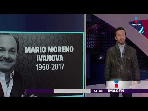 Muere Mario Moreno Ivanova | Imagen Noticias con Yuriria Sierra – YouTube