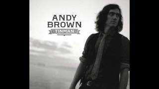 Andy Brown - Tinman