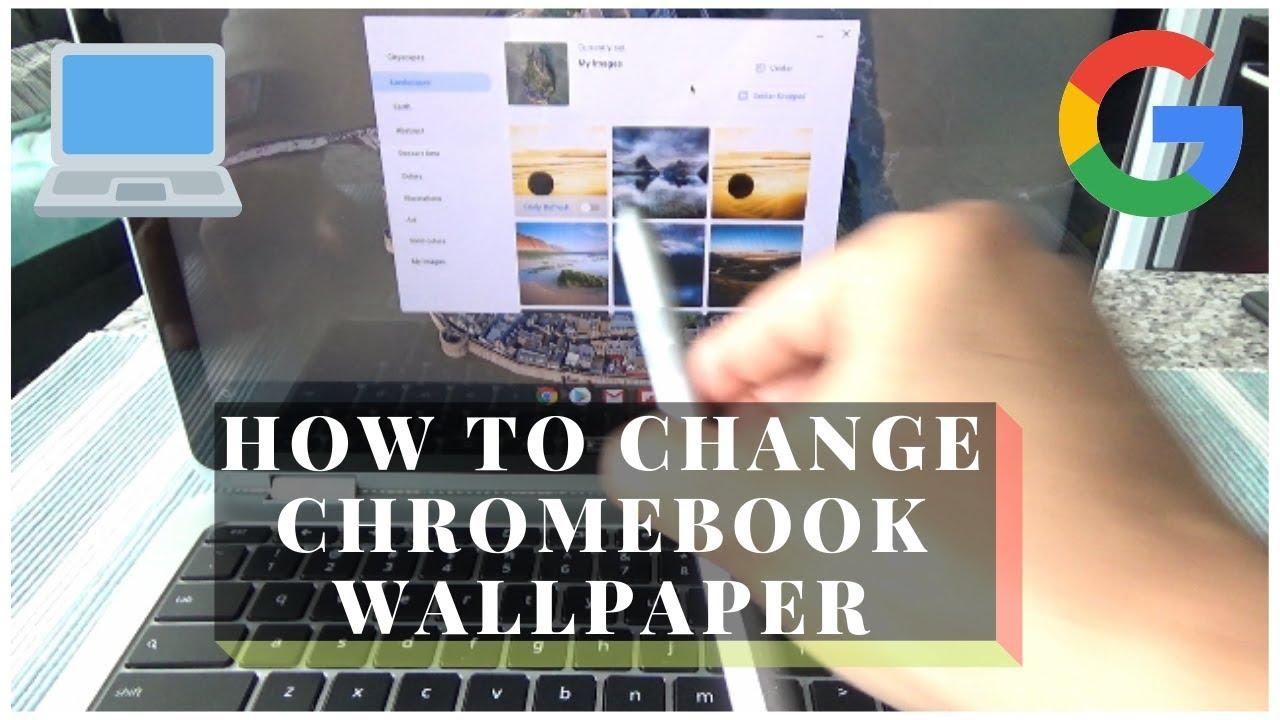 How To Change Wallpaper On Chromebook Chromebook 101 Tips