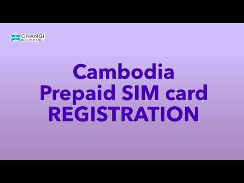 Cambodia Prepaid SIM Card - How To Register