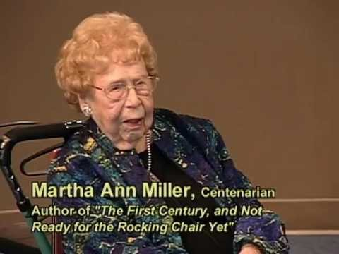 Martha Ann Miller, Centenarian and Author
