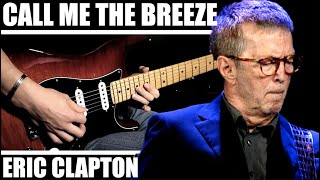 """How to play """"Call Me The Breeze"""" (Baloise Session) Guitar Solo - Eric Clapton"""