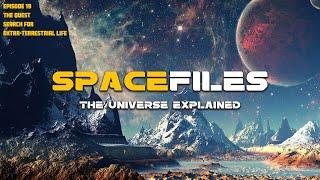 Spacefiles: Lub Tshawb Nrhiav - Tshawb Nrhiav Lub Neej Ntxiv Rau Hauv Paus Ncig (Episode 19 ntawm 26)