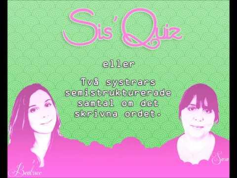 Sis' Quiz - Avsnitt #10