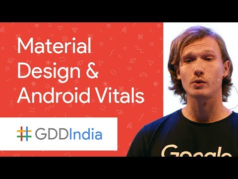 Quality over Quantity: How to Use Material Design and Android Vitals (GDD India '17)