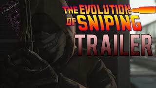 Evolution of Sniping Documentary TRAILER + Release Date!