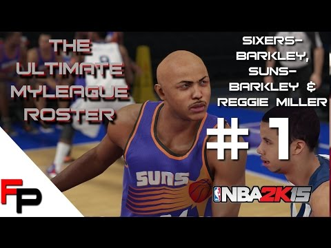 NBA 2K15  - MyLeague - Ultimate Legends Roster Update 1 - Charles Barkley & Reggie Miller