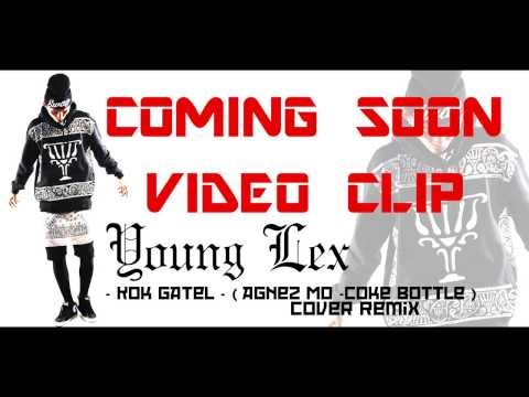 Young Lex - Kok Gatel?!! ( COVER AGNEZ MO - Coke Bottle  ft. Timbaland, T.I. )