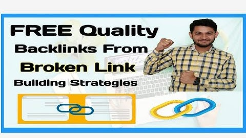 What is Broken Link and how to get FREE high-quality backlinks from DA 80+ Websites?