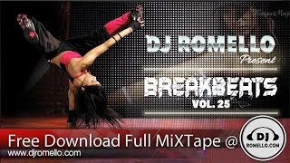 BREAKBEATS BREAK DANCE | ABSOLUTELY THE BEST | DJ Romello [DOWNLOAD FULL MIXTAPE]