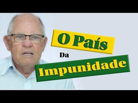 O País da Impunidade