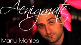 Manu Montes: Aenigmate - Enfilo.com