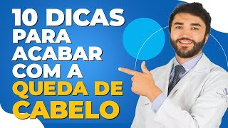 10 Dicas para Acabar com a Queda de Cabelo | - Dr Lucas Fustinoni - Médico - CRMPR: 30155 thumbnail