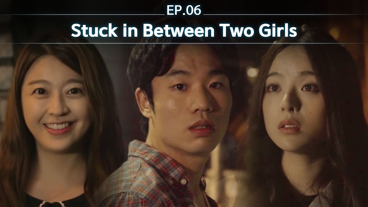 Stuck In Between Two Girls [Most Liked Comment] EP06 • ENG