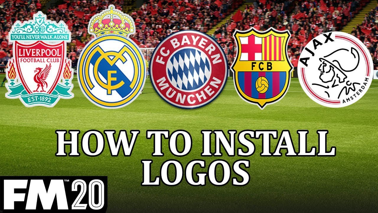 Football Manager 2020 How To Install A Logo Pack In Fm20 Get Real Club Logos And Badges In Fm20 Youtube