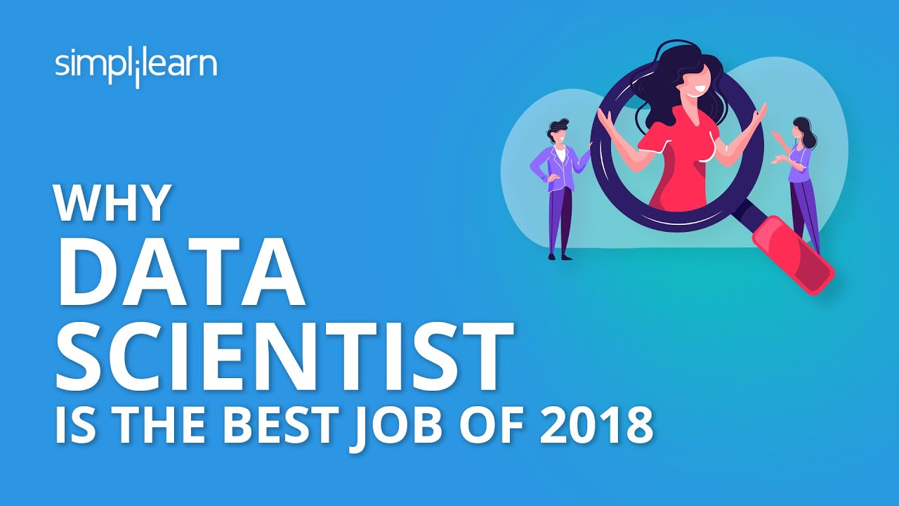 why data scientist is the best job of simplilearn why data scientist is the best job of 2016 simplilearn