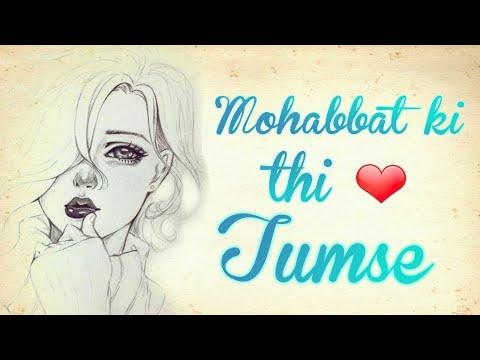 Mohabbat ❤️ki Thi Tumse | Bewafa Pyaar Ki Kahani | Sad  Love Story Of Boy