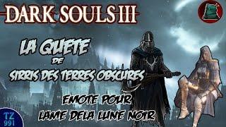 Gambar cover [Soluce] Dark Souls 3 - Quête de Sirris des Terres Obscures [HD][FR]