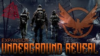 The Division Underground Expansion Reveal