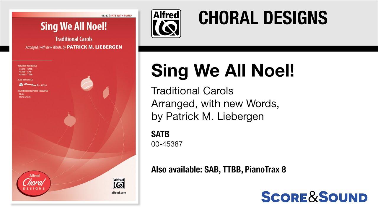 Sing We All Noel! by Patrick M. Liebergen – Score & Sound - YouTube