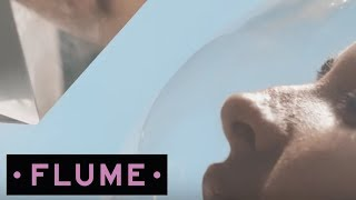 flume say it feat tove lo official music video
