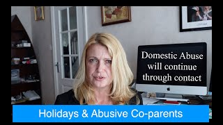 Holidays & Abusive Co-parents
