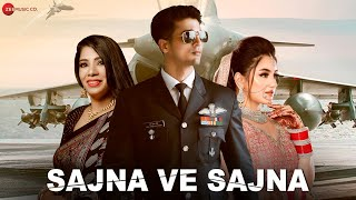 Sajna Ve Sajna - Official Music Video   Kanchan Meena, Vivek Mishraa, Aisha Yusufzaii   Puneet-Vivek