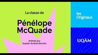 Les Originaux: Classe de Pénélope McQuade (B.A. Communication 1993)