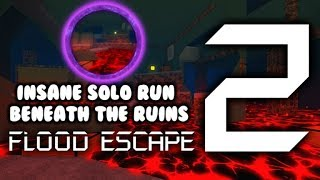 ROBLOX - Flood Escape 2: Beneath The Ruins [Insane] Solo